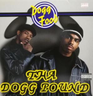 THA DOGG POUND「DOGG FOOD」
